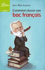 Télécharger cet ebook : Comment réussir son bac français