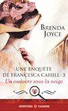 Télécharger le livre :  Une enquête de Francesca Cahill (Tome 3) - Un cadavre sous la neige