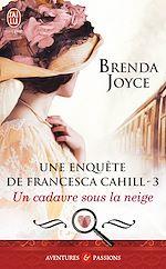 Téléchargez le livre :  Une enquête de Francesca Cahill (Tome 3) - Un cadavre sous la neige