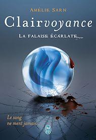 Téléchargez le livre :  Clairvoyance. La falaise écarlate