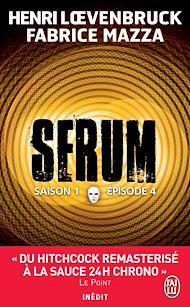 Téléchargez le livre :  Serum - Saison 01, épisode 04