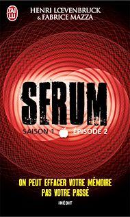 Téléchargez le livre :  Serum - Saison 01, épisode 02