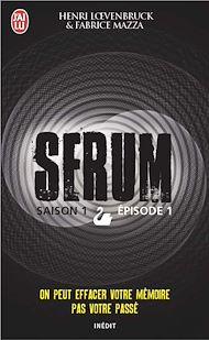 Téléchargez le livre :  Serum - Saison 01, épisode 01