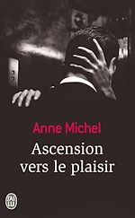 Téléchargez le livre :  Ascension vers le plaisir