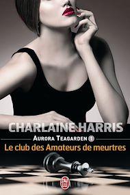 Téléchargez le livre :  Aurora Teagarden (Tome 1) - Le club des amateurs de meurtres