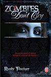 Télécharger le livre :  Zombies don't cry