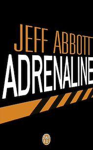 Téléchargez le livre :  Adrenaline