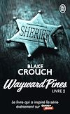 Télécharger le livre :  Wayward Pines (Livre 2)