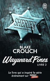 Téléchargez le livre :  Wayward Pines (Livre 2)