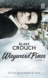 Téléchargez le livre :  Wayward Pines (Livre 1)