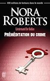Télécharger le livre :  Lieutenant Eve Dallas (Tome 36) - Préméditation du crime