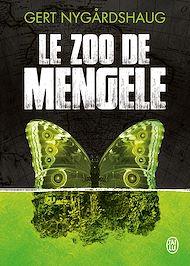 Téléchargez le livre :  La trilogie de Mino (Tome 1) - Le zoo de Mengele
