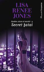 Télécharger cet ebook : Sombre, divin et mortel – Tome 3 – Secret fatal