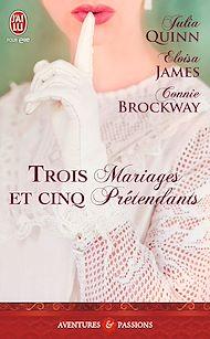 Téléchargez le livre :  Trois mariages et cinq prétendants