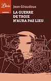 Télécharger le livre :  La guerre de Troie n'aura pas lieu
