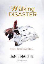 Téléchargez le livre :  Walking Disaster