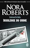 Télécharger le livre :  Lieutenant Eve Dallas (Tome 37) - Insolence du crime
