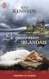 Télécharger le livre :  Le guerrier irlandais