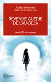 Télécharger le livre :  Revenue guérie de l'au-delà