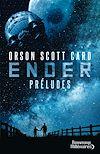 Télécharger le livre :  Le cycle d'Ender. Préludes