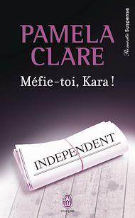 Téléchargez le livre :  Méfie-toi, Kara !