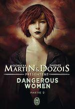 Téléchargez le livre :  Dangerous Women (Tome 2)