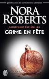 Télécharger le livre :  Lieutenant Eve Dallas (Tome 39) - Crime en fête