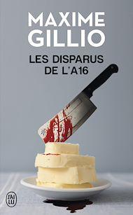 Téléchargez le livre :  Les disparus de l'A16