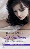 Télécharger le livre :  Les Sullivan (Tome 5) - Si tu m'appartenais