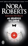 Télécharger le livre :  Lieutenant Eve Dallas (Tome 3) - Au bénéfice du crime