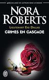 Télécharger le livre :  Lieutenant Eve Dallas (Tome 4) - Crimes en cascade