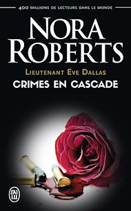 Téléchargez le livre :  Lieutenant Eve Dallas (Tome 4) - Crimes en cascade