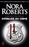 Télécharger le livre :  Lieutenant Eve Dallas (Tome 12.5) - Interlude du crime