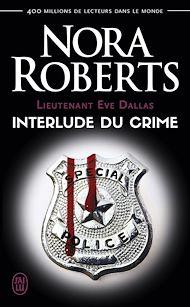 Téléchargez le livre :  Lieutenant Eve Dallas (Tome 12.5) - Interlude du crime