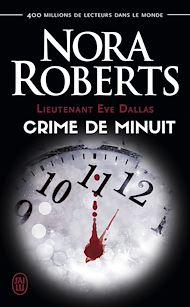 Téléchargez le livre :  Lieutenant Eve Dallas (Tome 7.5) - Crime de minuit
