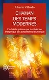 Télécharger le livre :  Chaman des temps modernes