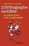 Télécharger le livre :  L'orthographe rectifiée