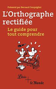 Téléchargez le livre :  L'orthographe rectifiée