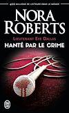 Télécharger le livre :  Lieutenant Eve Dallas (Tome 22.5) - Hanté par le crime