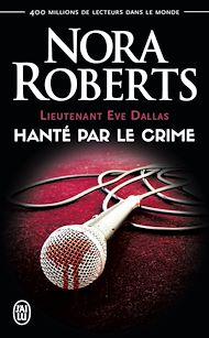 Téléchargez le livre :  Lieutenant Eve Dallas (Tome 22.5) - Hanté par le crime