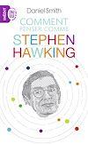 Télécharger le livre :  Comment penser comme Stephen Hawking