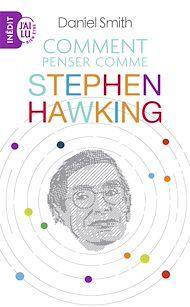 Téléchargez le livre :  Comment penser comme Stephen Hawking