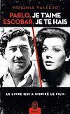 Télécharger le livre :  Pablo, je t'aime, Escobar, je te hais