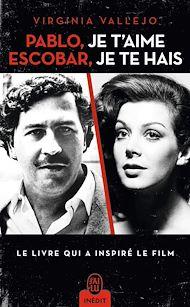 Téléchargez le livre :  Pablo, je t'aime, Escobar, je te hais