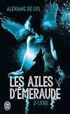 Télécharger le livre :  Les ailes d'émeraude (Tome 2) - L'exil