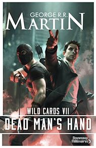 Téléchargez le livre :  Wild Cards (Tome 7) - Dead Man's Hand