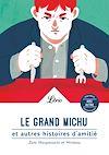 Télécharger le livre :  Le Grand Michu et autres histoires d'amitié