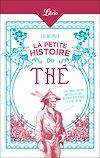 Télécharger le livre :  La Petite Histoire du thé