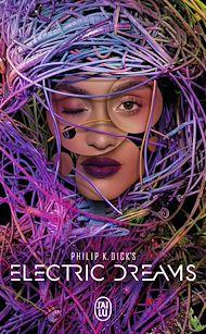 Téléchargez le livre :  Electric Dreams