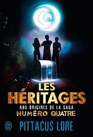 Téléchargez le livre :  Les héritages. Aux origines de la saga Numéro Quatre